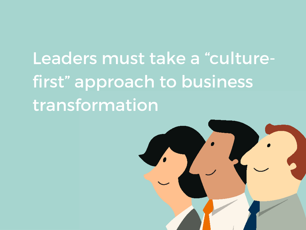 culture first approach to digital transformation