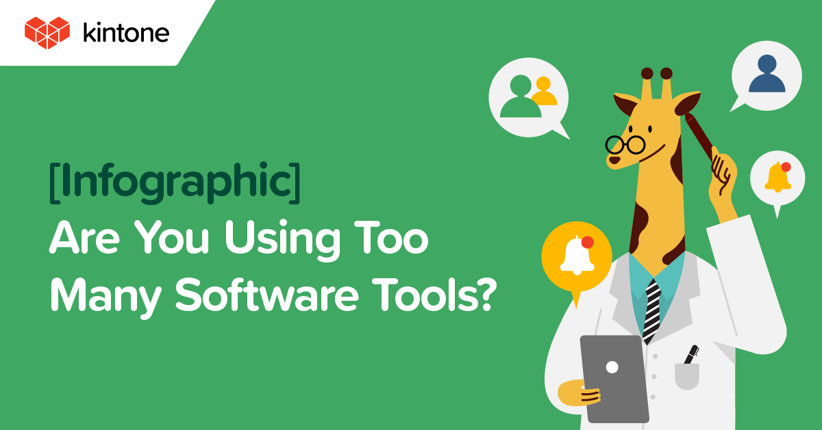 Are you using too many software tools? Data silo infographic - Kintone blog